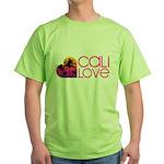Cali Love #1 Green T-Shirt