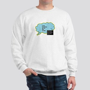 Backing up in the cloud Sweatshirt