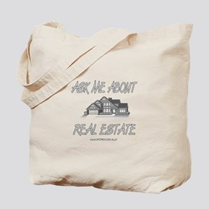 Ask About Real Estate Tote Bag