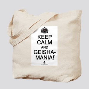 Keep Calm & GEISHA-MANIA! Tote Bag
