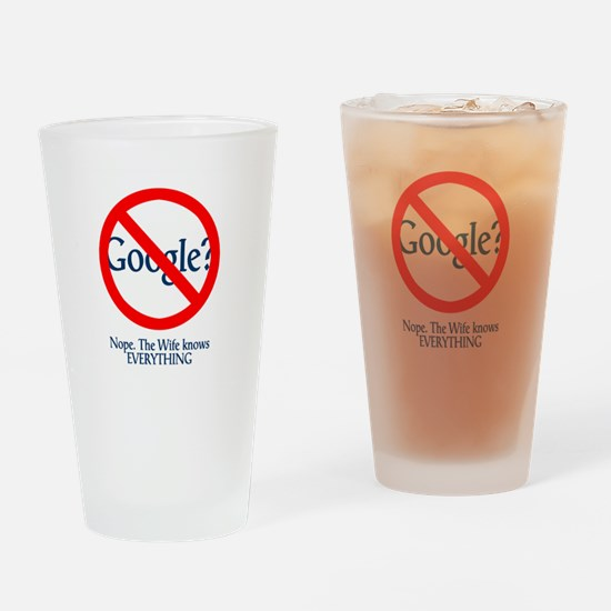 Google Wife Knows Everything Drinking Glass