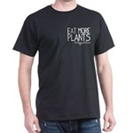 Eat More Plants - Dark T-Shirt