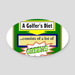 Golfers Diet/t-shirt Oval Car Magnet