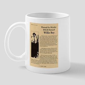 Wanted Willie Boy  Mug