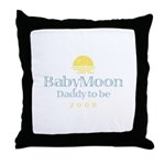 BabyMoon Daddy To Be 2008 Throw Pillow