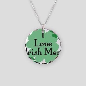 I Love Irish Men Necklace