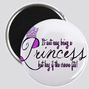 Princess, It isn't easy Magnets