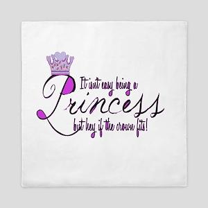 Princess, It isn't easy Queen Duvet