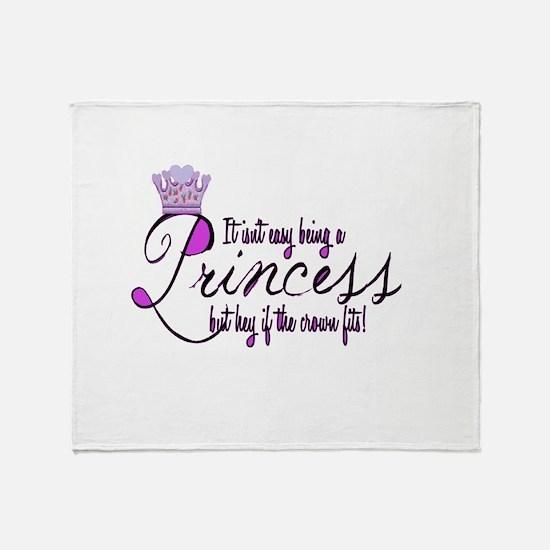 Princess, It isn't easy Throw Blanket