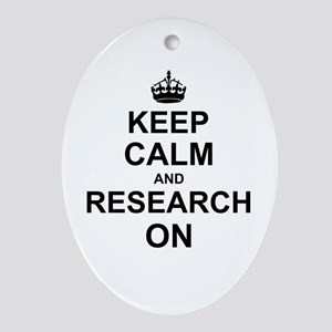 Keep Calm and Research on Ornament (Oval)