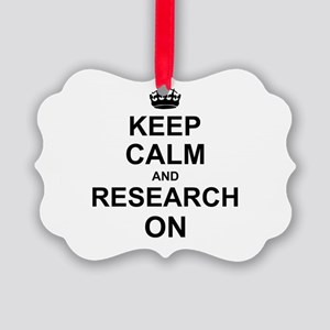 Keep Calm and Research on Picture Ornament