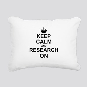 Keep Calm and Research on Rectangular Canvas Pillo