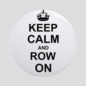 Keep Calm and Row on Ornament (Round)