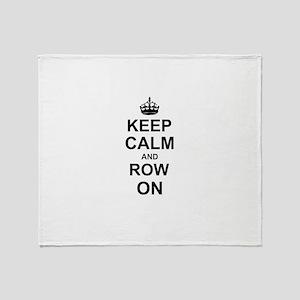 Keep Calm and Row on Throw Blanket