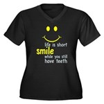 Life Is Short Plus Size T-Shirt