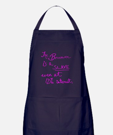 The Borrower is a Slave v.2 Pink Apron (dark)