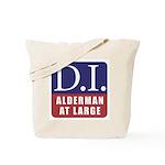 D.I. for Supervisor Tote Bag