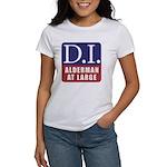 D.I. for Supervisor Women's T-Shirt