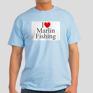 """I Love (Heart) Marlin Fishing"" Light T-Shirt"