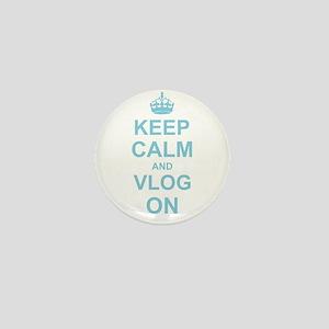 Keep Calm and Vlog on Mini Button