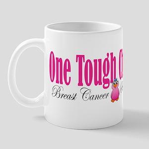 One Tough Chick Mug