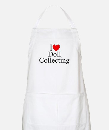 """""""I Love (Heart) Doll Collecting"""" BBQ Apron"""