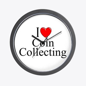 """I Love (Heart) Coin Collecting"" Wall Clock"