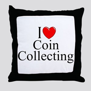"""""""I Love (Heart) Coin Collecting"""" Throw Pillow"""