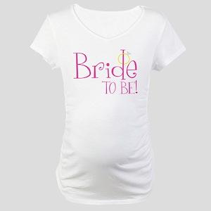 bridetobe2 Maternity T-Shirt