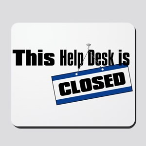Help Desk Closed Mousepad