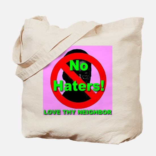 No Haters Pink Tote Bag