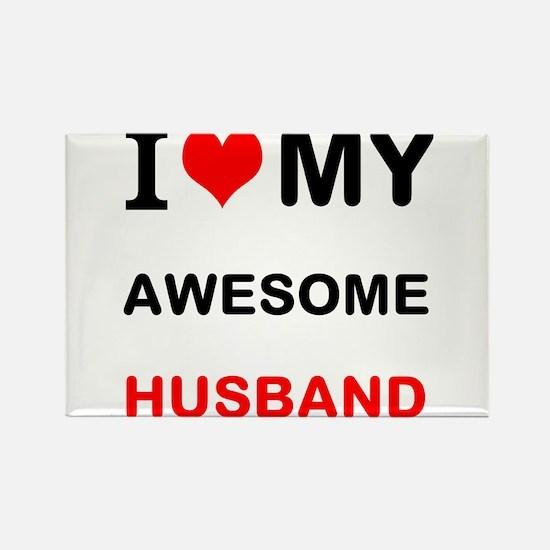 I Love My Awesome Husband Magnets