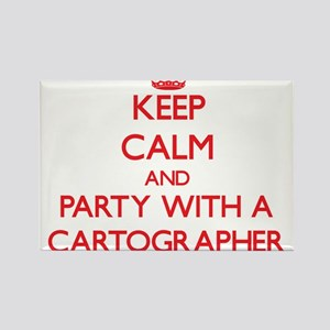 Keep Calm and Party With a Cartographer Magnets