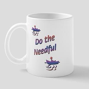 Do the Needful-C Mug