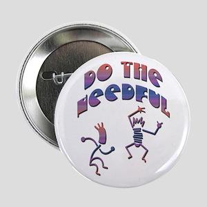 Do the Needful-B Button