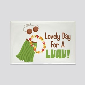 Lovely Day For A Luau! Magnets
