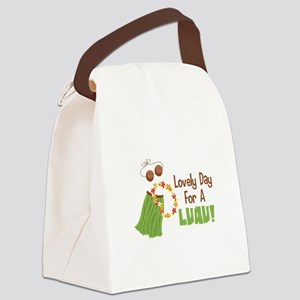Lovely Day For A Luau! Canvas Lunch Bag