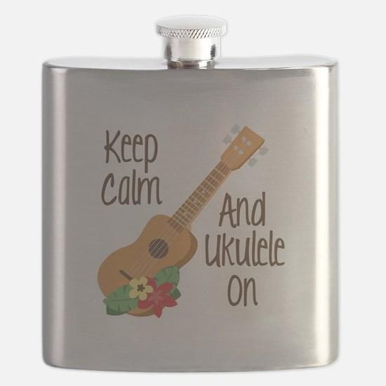 keep Calm And Ukulele On Flask