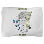 Be Unique Pillow Sham