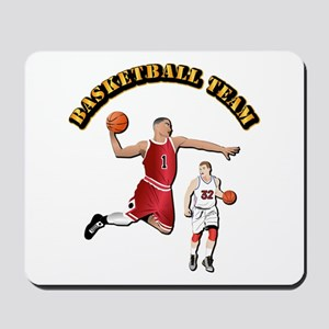 Sports - Basketball Team Mousepad