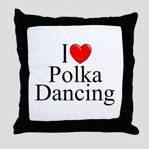 """I Love (Heart) Polka Dancing"" Throw Pillow"