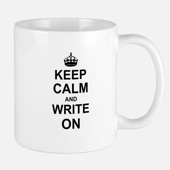 Keep Calm and Write on Mugs