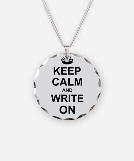 Keep Calm and Write on Necklace