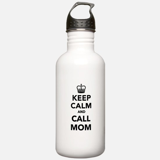 Keep calm and call Mom Water Bottle