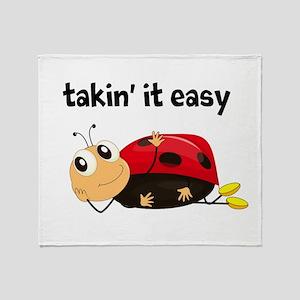 TAKIN' IT EASY , LADYBUG Throw Blanket