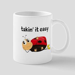 TAKIN' IT EASY , LADYBUG Mug