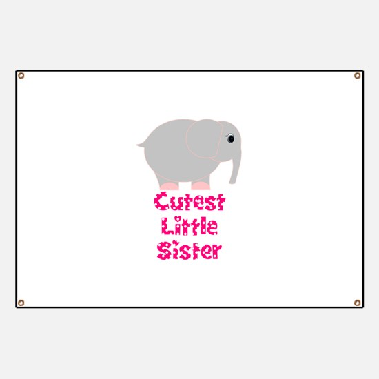 Pink Elephant Cutest Little Sister Banner
