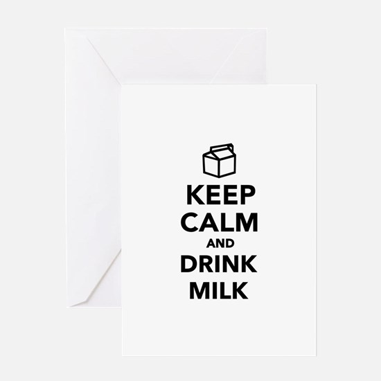 Keep calm and drink Milk Greeting Card