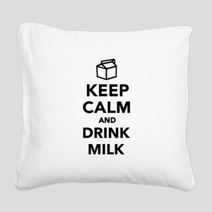 Keep calm and drink Milk Square Canvas Pillow