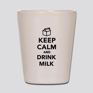Keep calm and drink Milk Shot Glass